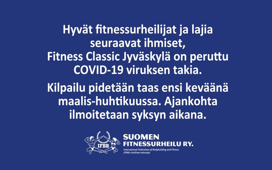 Fitness Classic Jyväskylä PERUTTU COVID-19 viruksen takia